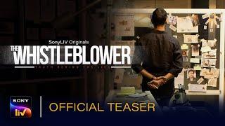 The Whistleblower SonyLIV Tv Web Series Video HD