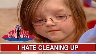 """""""I Hate Cleaning Up!"""" 6yr Old Doesn't Like Supernanny's Technique 