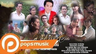 Phim Ca Nhạc Đời Mẹ Cha | Trần Thiện Khang