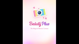 Beauty Plus - Magical Selfie Camera | How to Use Series