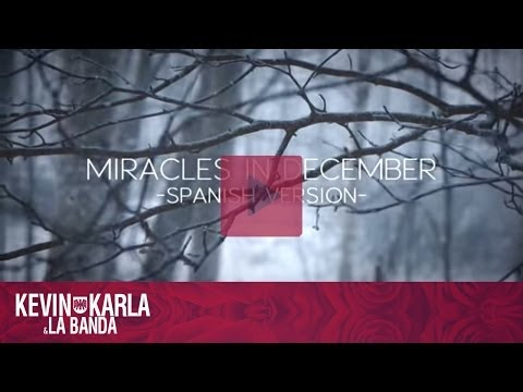 Miracles in December 12월의 기적  (spanish version) - Kevin Karla & La Banda (Lyric Video)