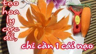 tỉa hoa ly trên củ cà rốt  cực dễ chỉ bằng 1 cái nạo. trimmed with carrots