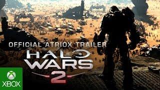Halo Wars 2 - Atriox Trailer