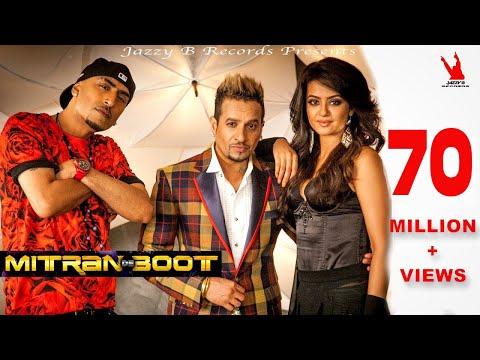 Mitran De Boot Lyrics - Jazzy B | Dr Zeus | Kaur B