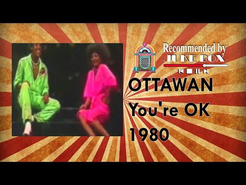 Ottawan - You're O.K 1980