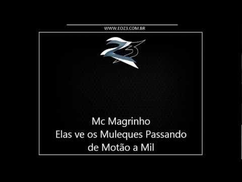 Baixar Mc Magrinho - Elas ve os Muleques Passando de Motão a Mil [DJ CH DE SG]