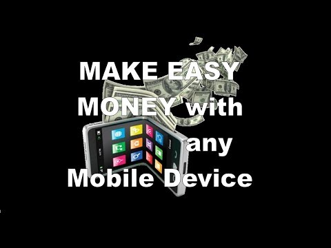 Make Easy Money with Any Mobile Device No SS#