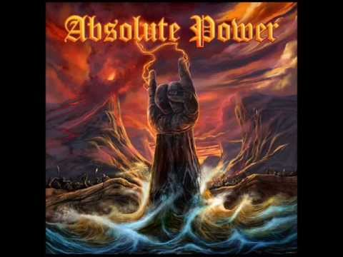 Absolute Power (UK) - Faster Than the Speed of Evil