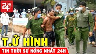 Tin Nóng Thời Sự 24h Ngày 12/5/2021 | Tin An Ninh Việt Nam Mới Nhất Hôm Nay | TIN TỨC 24H TV