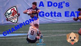 A Dog's Gotta EAT   Bulldog wins 2018 CLUB 7s National Championship