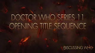Review of Doctor Who Series 11 Opening Titles | Discussing Who
