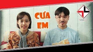 [NHẠC CHẾ] - Cưa Em (Anh Nhà Ở Đâu Thế Parody) | Tuna Lee