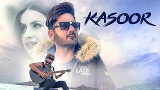 Kasoor – Ladi Singh – Aar Bee