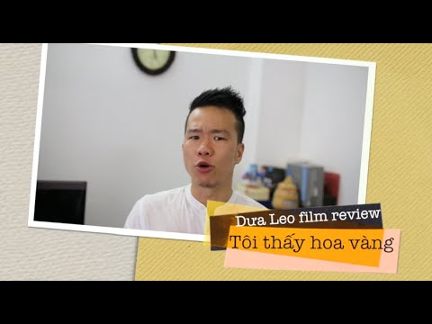 Tôi thấy hoa vàng trên cỏ xanh - Dưa Leo film review