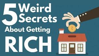 5 Little Secrets To Getting Rich