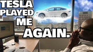 How I became a victim of the Tesla system