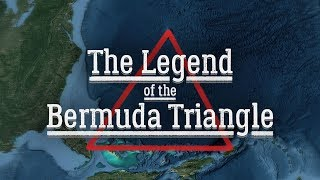 The Legend of the Bermuda Triangle