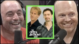 Rogan and Burr Reminisce About Opie & Anthony