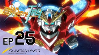 GUNDAM BUILD FIGHTERS TRY-Episode 25: Our Gunpla (Final episode)(ENG sub)