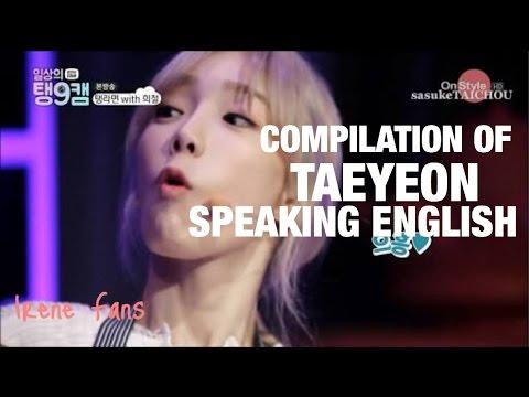 Compilation of TAEYEON Speaking English
