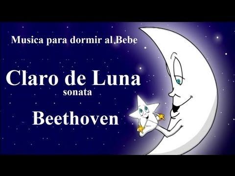 Claro de Luna - Beethoven -MUSICA PARA DORMIR AL BEBE
