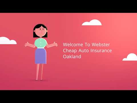 Webster Cheap Car Insurance in Oakland CA