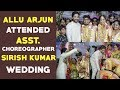 Allu Arjun attends wedding of assistant choreographer Sirish