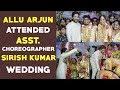 Allu Arjun attends wedding of assistant choreographer Sirish