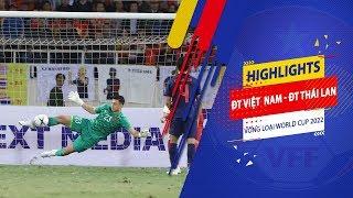 Highlights | Việt Nam - Thái Lan | Văn Lâm cản phá ấn tượng trong 90 phút kịch tính | VFF Channel