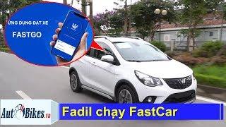 1.500 xe VinFast Fadil chạy FastCar, cạnh tranh GrabCar