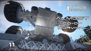 "Space Engineers - Almost Coop Survival #11 ""Wheels on the bus"""