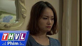 THVL   Những nàng bầu hành động - Tập 30[3]: Nghi ngờ Kiên ngoại tình, Lam ôm đồ bỏ đi