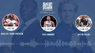 Bucs vs. Rams preview, Ben Simmons, Justin Fields | UNDISPUTED audio podcast (9.23.21)
