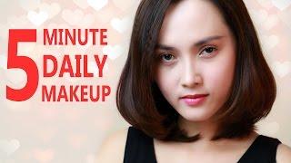 5 phút trang điểm đi làm hằng ngày - 5 Minute Daily Makeup Routine - Halady Makeup