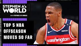 Stephen's A List of the TOP 5 NBA offseason moves so far | Stephen A.'s World