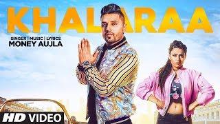 Khalaraa – Money Aujla – Miss Neelam