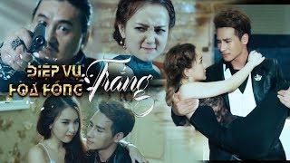 Phim Hài 2018 Điệp Vụ Hoa Hồng Trắng - DJ Na, Chu Bin, Lữ Bình