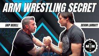 What's The Secret To Arm Wrestling? Devon Larratt with Skip Bedell #armwrestling #devonlaratt