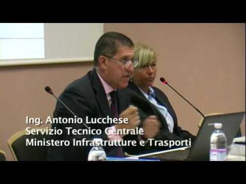 Parte 1.1 - Ing. Antonio Lucchese - Servizio Tecnico Centrale Ministero Infrastrutture e Trasporti