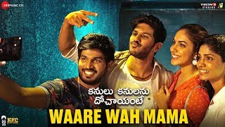 Waare Wah Mama video song- KKD Telugu movie- Dulquer Salma..