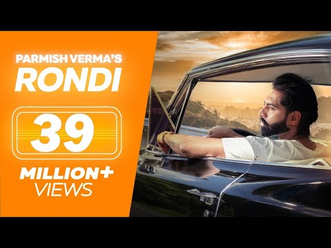 RONDI (Full Video) Parmish Verma