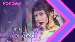 HyunA - I'm Not Cool [SBS Inkigayo Ep 1080]