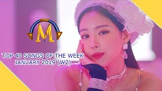 [2019] Top Songs of the Week (January W2)