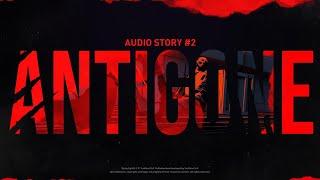Audio Story #2 - Antigone preview image