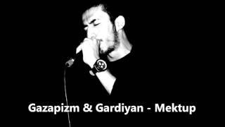 Mektup (ft. Gardiyan)