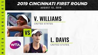 Venus Williams vs. Lauren Davis   2019 Western & Southern Open First Round   WTA Highlights
