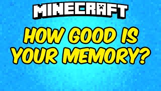 Minecraft: HOW GOOD IS YOUR MEMORY?!?!