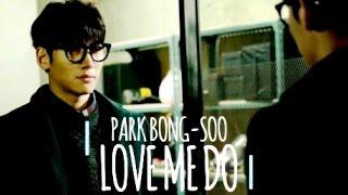 Healer Cute and Dorky Park Bong Soo - Love Me Do FMV | Ji Chang Wook