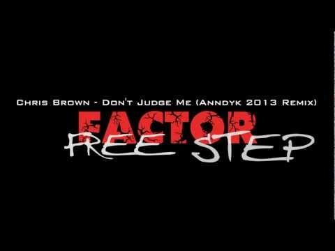 Baixar Chris Brown - Don't Judge Me (Anndyk 2013 Remix) + Download