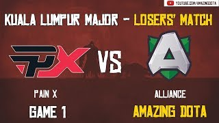 Pain X vs Alliance | GAME 1 | The Kuala Lumpur Major | Group D Losers' Matches | Amazing Dota